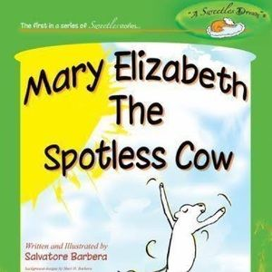 Other - Mary Elizabeth The Spotless Cow book